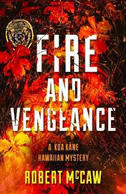 Fire and Vengeance, Volume 2
