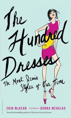 The Hundred Dresses : The Most Iconic Styles of Our Time