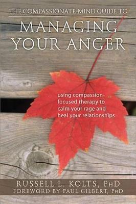 Compassionate-Mind Guide to Managing Your Anger