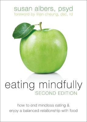 Eating Mindfully, Second Edition