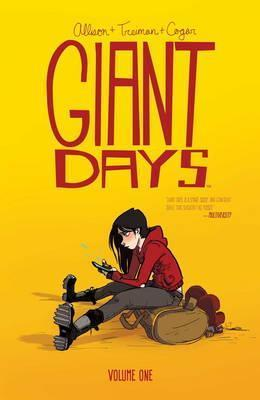 Giant Days Vol. 1