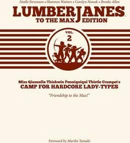 Lumberjanes To The Max Vol. 2
