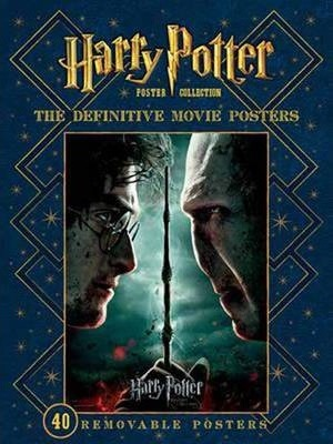Harry Potter Poster Collection : The Definitive Movie Posters