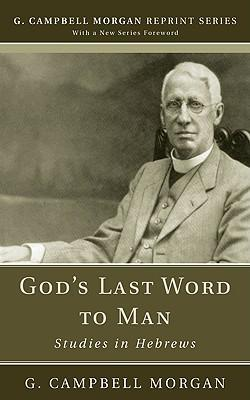God's Last Word to Man
