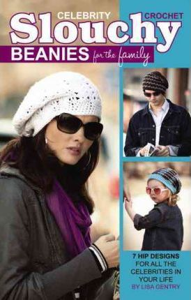 Crochet Celebrity Slouchy Beanies for the Family
