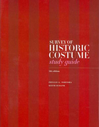 Survey of Historic Costume Study Guide : Keith Eubank