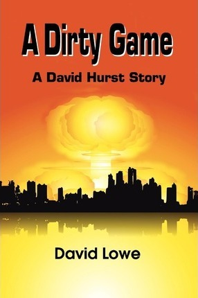 A Dirty Game: A David Hurst Story