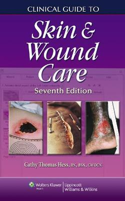 Clinical Guide to Skin and Wound Care