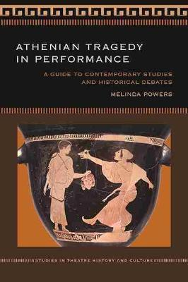 Athenian Tragedy in Performance