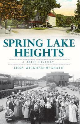 Spring Lake Heights  A Brief History