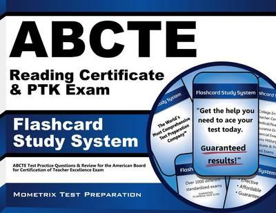 Abcte Reading Certificate and Ptk Exam Flashcard Study System : Exam ...
