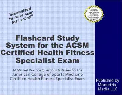 Flashcard Study System for the ACSM Certified Health Fitness