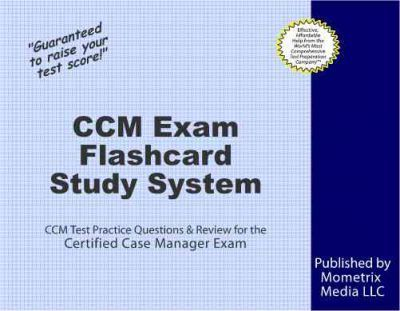 certified case manager study guide test prep and practice questions for the ccm exam