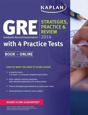 Kaplan Gre 2014 Strategies, Practice, and Review with 4 Practice Tests