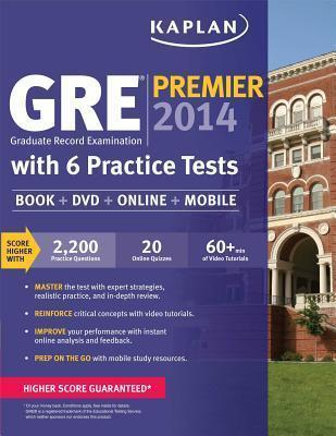 Kaplan GRE Premier 2014 with 6 Practice Tests