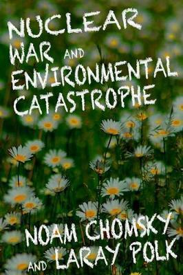 Nuclear War and Enviromental Catastrophe