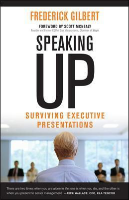 Speaking Up; Surviving Executive Presentations