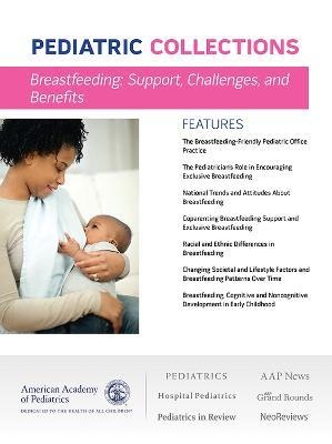 Breastfeeding: Support, Challenges, and Benefits