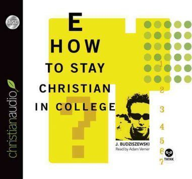 How to Stay Christian in College