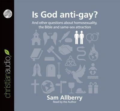 Thebridgelondon-ils.co.uk Is God Anti-Gay? : And Other Questions about Homosexuality, the Bible and Same-Sex Attaction Image
