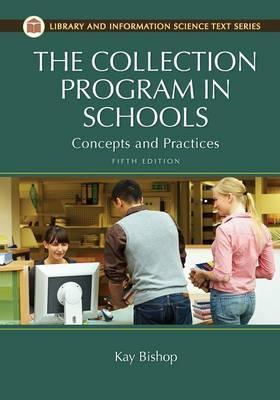 The Collection Program in Schools