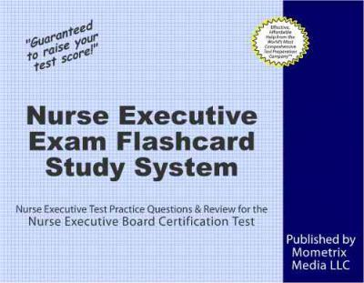 nurse executive exam flashcard study system : executive exam secrets ...