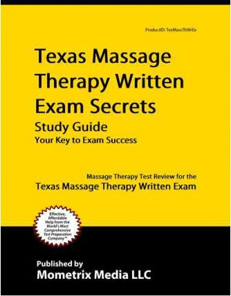 Texas Massage Therapy Written Exam Secrets Study Guide  Massage Therapy Test Review for the Texas Massage Therapy Written Exam