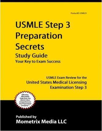 Usmle Step 3 Preparation Secrets Usmle Exam Review For The United