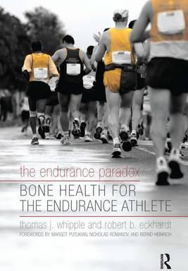 The Endurance Paradox : Bone Health for the Endurance Athlete