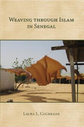 Weaving Through Islam in Senegal PDF Download Free!