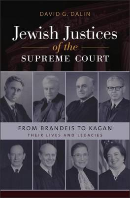 Jewish Justices of the Supreme Court - From Brandeis to Kagan