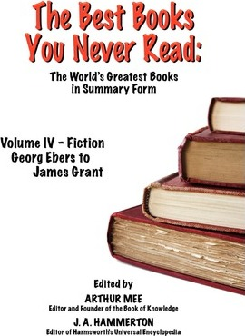THE Best Books You Never Read  Vol IV - Fiction - Ebers to Grant