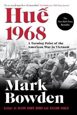Hue 1968 : A Turning Point of the American War in Vietnam