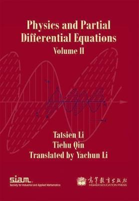 Physics and Partial Differential Equations: Volume 2