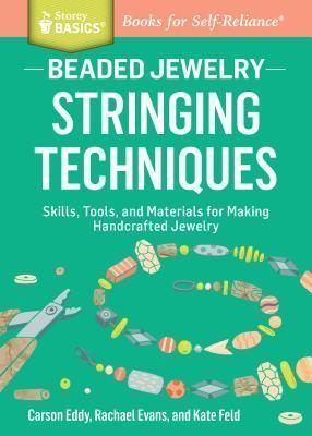 Beaded Jewelry: Stringing Techniques