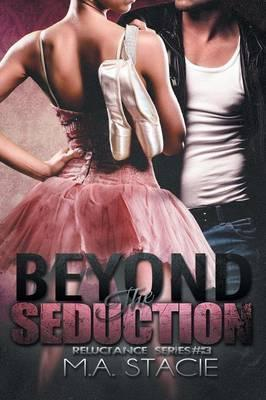 Beyond the Seduction
