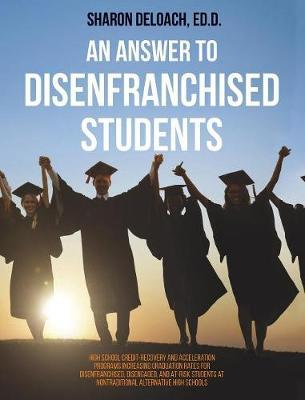 Answer To Disenfranchised Students Sharon D Jones Deloach