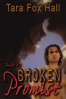 Broken Promise, Book 2 of the Promise Me Series