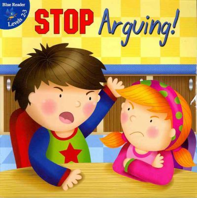Stop Arguing!