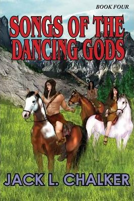 Songs of the Dancing Gods (Dancing Gods  Book Four)