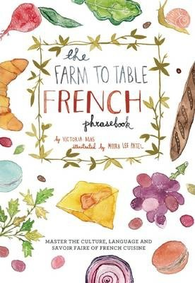 The Farm to Table French Phrasebook