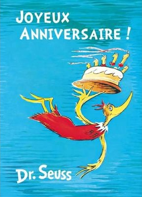 Joyeux Anniversaire! : French Edition of Happy Birthday to You!