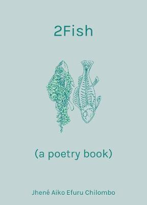 2Fish : (a poetry book)