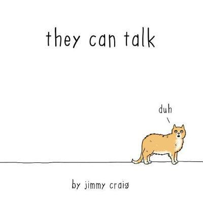 They Can Talk : A Collection of Comics about Animals