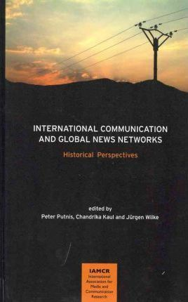 International Communication and Global News Networks