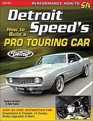 How to Build a Pro Touring Car
