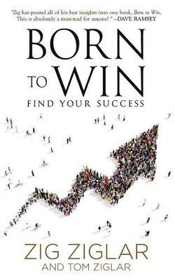 Born to Win : Find Your Success