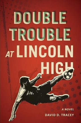 Double Trouble at Lincoln High Cover Image