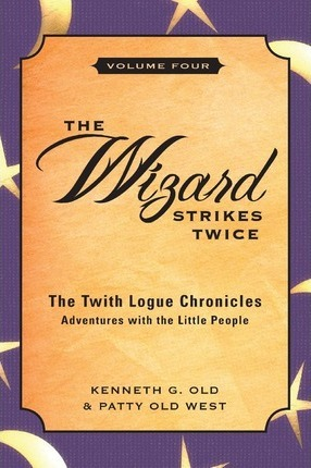 The Wizard Strikes Twice, Volume Four Cover Image