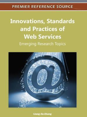 Innovations, Standards and Practices of Web Services